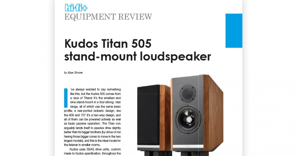 Titan 505 Receives Another Outstanding Review by Hi-Fi +